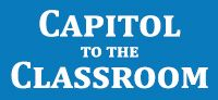 Capitol to the Classrom